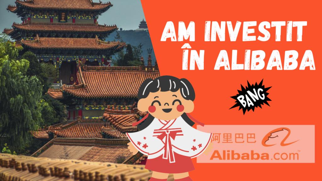 Am investit în Alibaba. Scurtă analiză